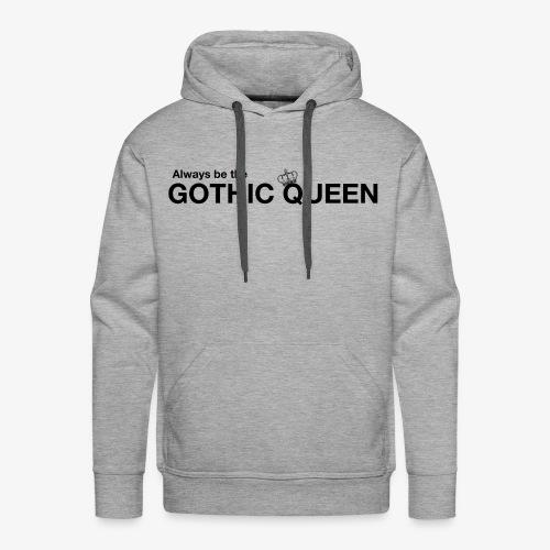 gothqueen - Men's Premium Hoodie