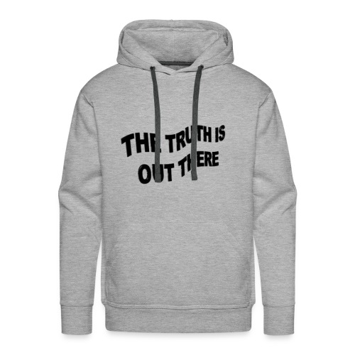 the truth is out there - Mannen Premium hoodie