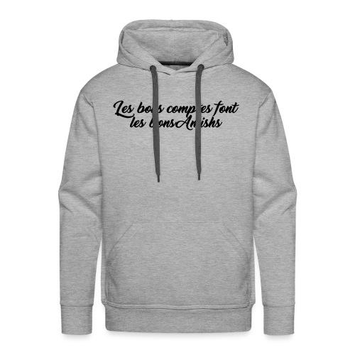 bons comptes amishs - Sweat-shirt à capuche Premium pour hommes