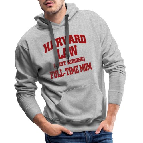 harvard law just kidding - Bluza męska Premium z kapturem