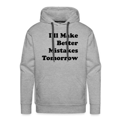 Better Mistakes - Mannen Premium hoodie
