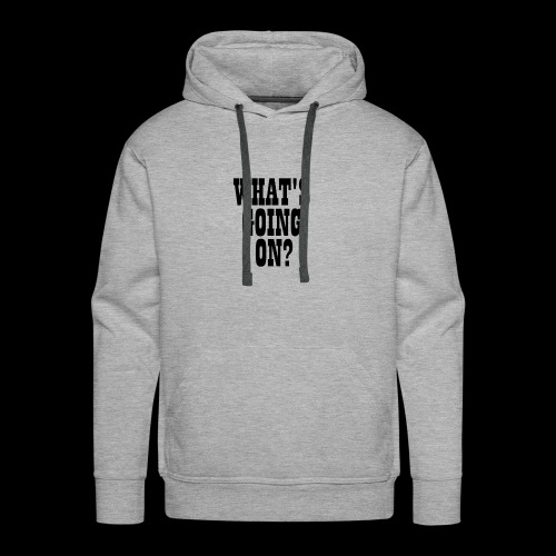 What's Going On? The Snuts - Men's Premium Hoodie