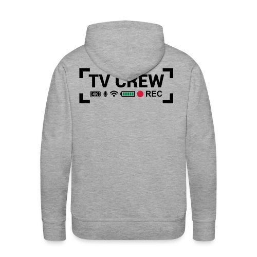 TV Crew - Felpa con cappuccio premium da uomo