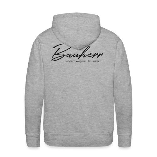 Bauherr, Kollektion: Schlüsselmomente - Männer Premium Hoodie