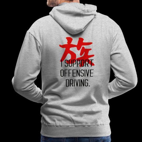 OFFENSIVE DRIVING - Sweat-shirt à capuche Premium pour hommes