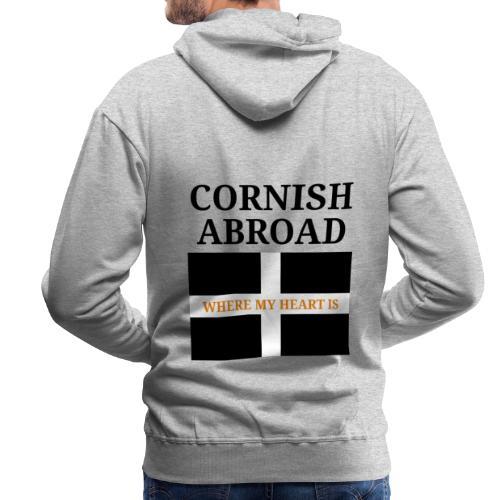 Cornish abroad - Men's Premium Hoodie
