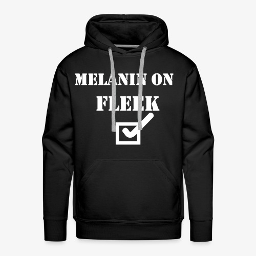 MELANIN ON FLEEK - Men's Premium Hoodie