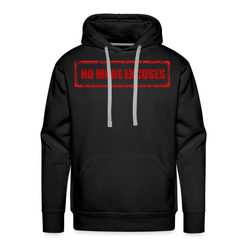 NO MORE EXCUSES - Mannen Premium hoodie