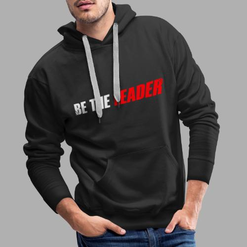 BE THE LEADER - White / Red - Men's Premium Hoodie