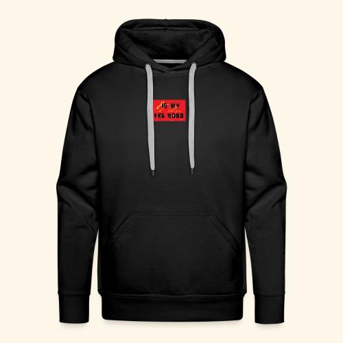 Is my the boss - Sweat-shirt à capuche Premium pour hommes