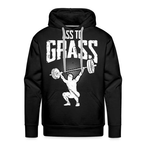 Ass to grass - Männer Premium Hoodie