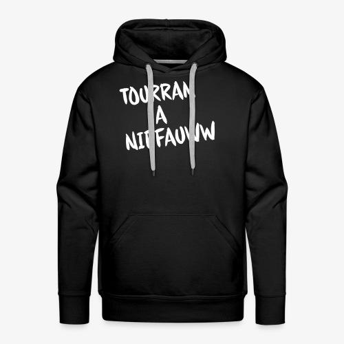 Tourran A Niffauww - Mannen Premium hoodie