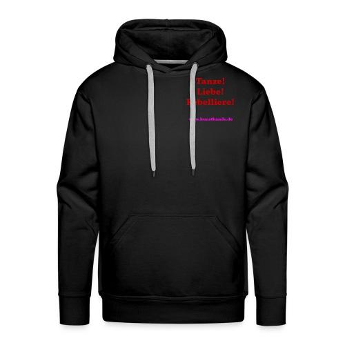Tanze Liebe Rebelliere - Männer Premium Hoodie