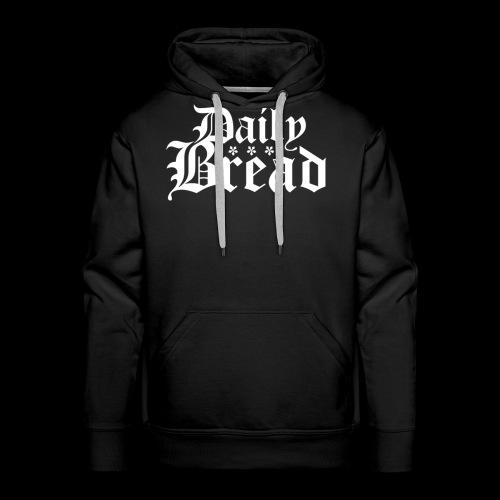 Daily Bread - Männer Premium Hoodie