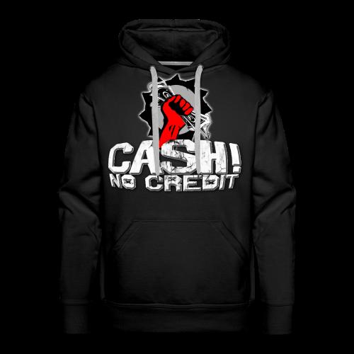 Official Cash! No Credit Merch - Männer Premium Hoodie