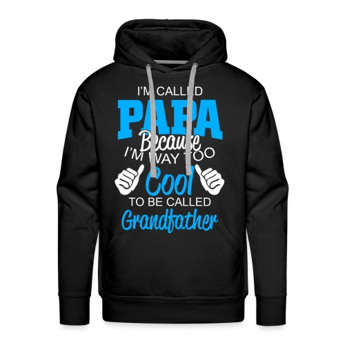 01 im called papa copy - Sweat-shirt à capuche Premium pour hommes