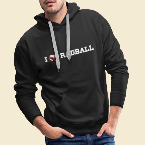 Radball | I Love Radball - Männer Premium Hoodie