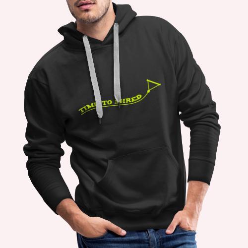 Zeit zum Shredden! - Männer Premium Hoodie