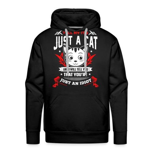 Es ist nicht nur eine Katze..! - Männer Premium Hoodie