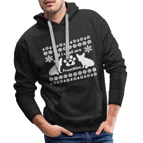 Want Frenchies - Mannen Premium hoodie