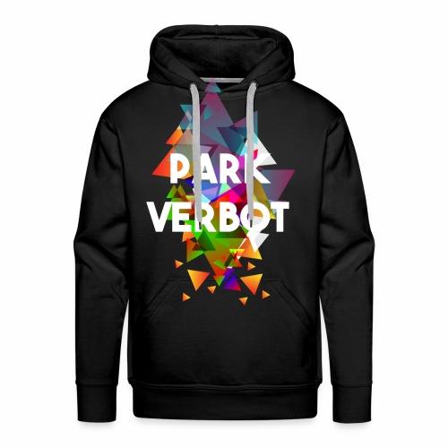 ParkVerbot - Männer Premium Hoodie