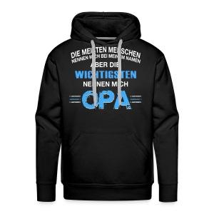 DIE WICHTIGEN NENNEN MICH OPA- OPA Der Welt - Sweat-shirt à capuche Premium pour hommes