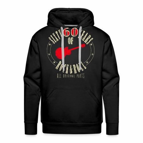 60. Geburtstag - Sixty Years Of Rock & Rol - Männer Premium Hoodie