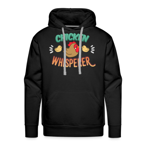 Chicken Whisperer - Men's Premium Hoodie