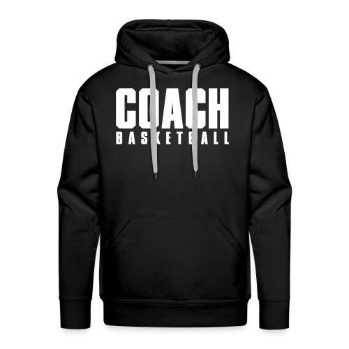 Coach Allenatore di Pallacanestro - Felpa con cappuccio premium da uomo
