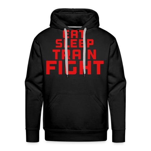Eat sleep train fight - Men's Premium Hoodie