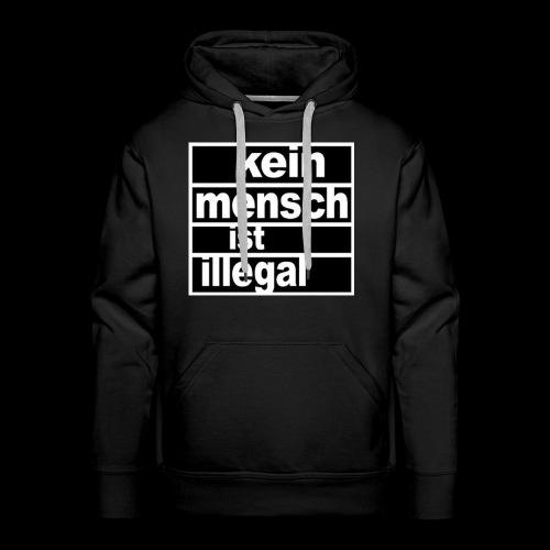 Kein Mensch ist illegal - Männer Premium Hoodie