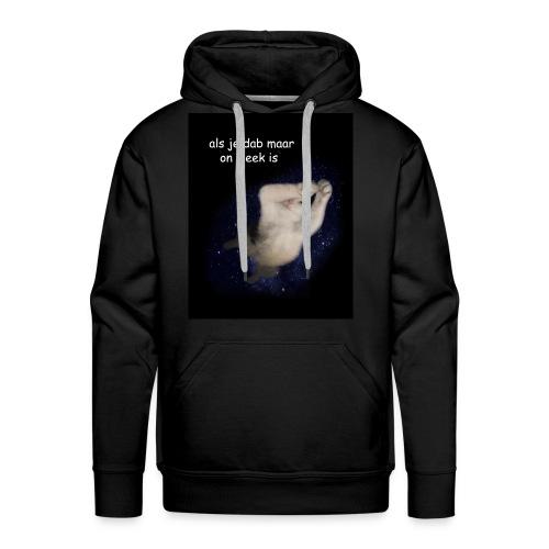 als je dab maar on fleek is - Mannen Premium hoodie