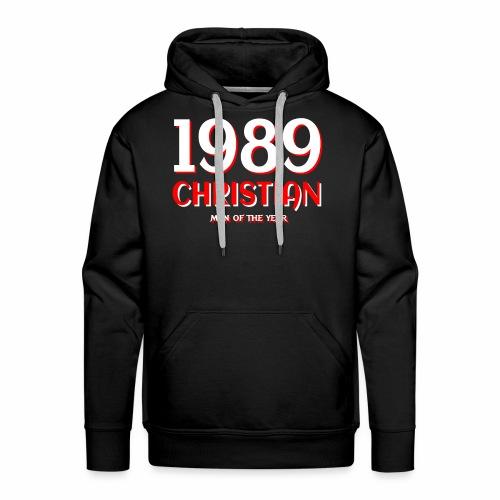 1989 Christian - Man of the Year - Männer Premium Hoodie