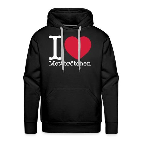 I Love Mettbrötchen - Männer Premium Hoodie