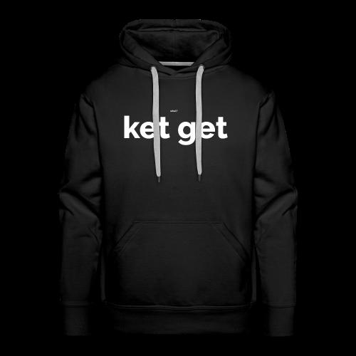 Ket get - Mannen Premium hoodie