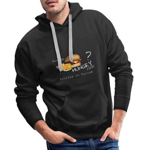 Fairies in Paris © - Are you hungry now? - Männer Premium Hoodie