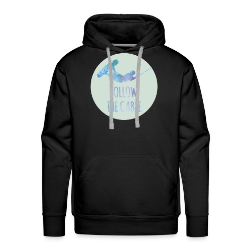 FOLLOW THE CABLE WAKEBOARD MOTIV - Männer Premium Hoodie