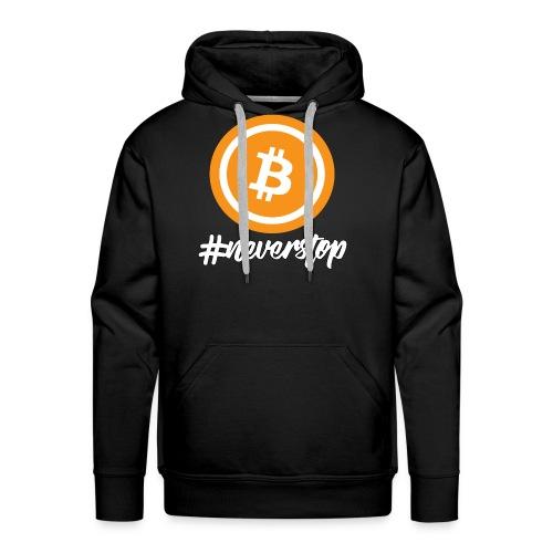 Bitcoin #neverstop - Männer Premium Hoodie
