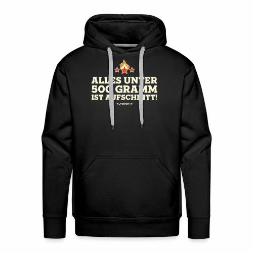 UNTER 500 GRAMM - Grill Geschenk Grillen Shirts - Männer Premium Hoodie