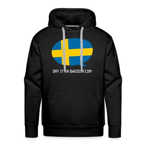 Say It In Swedish - Men's Premium Hoodie