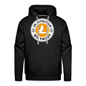 IN LITECOIN - WE TRUST - Men's Premium Hoodie