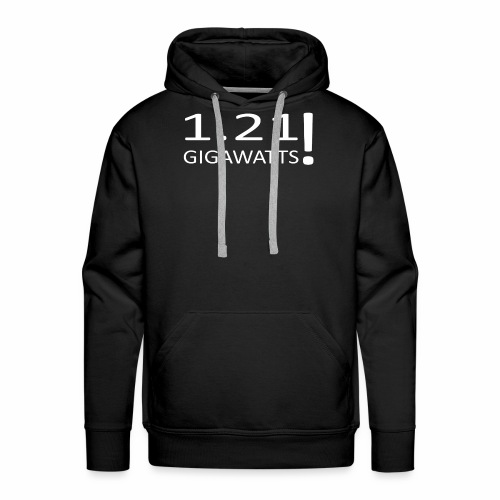 1 21 GIGAWATTS - Männer Premium Hoodie