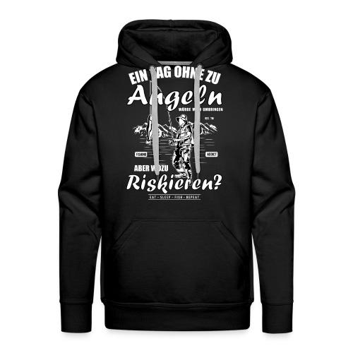 EIN TAG OHNE ZU ANGELN ANGLER GESCHENK SHIRT SUCHT - Männer Premium Hoodie