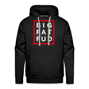 BIG FAT FUD - Men's Premium Hoodie