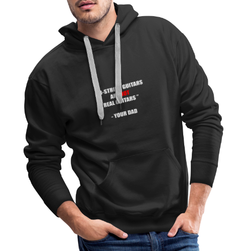 8-String Guitars Are Not Real Guitars - Sweat-shirt à capuche Premium pour hommes