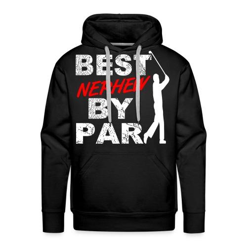 Best Nephew By Par Funny Golf Gift For Golf Loving Nephew Golfers - Men's Premium Hoodie