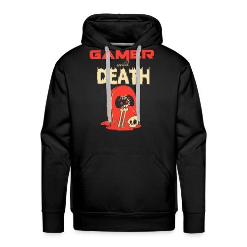 Gamer until Death - Männer Premium Hoodie