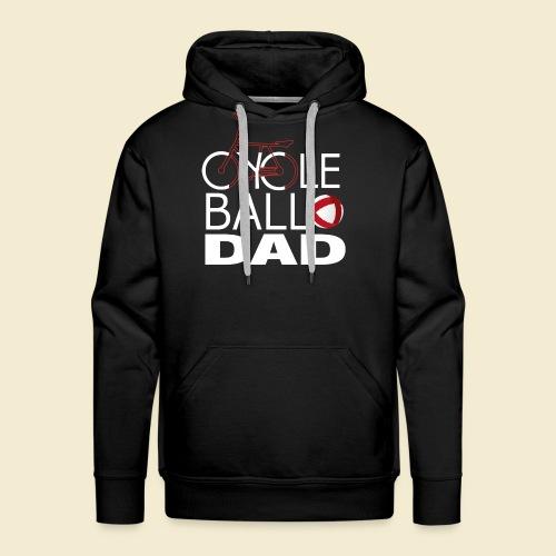 Radball   Cycle Ball Dad - Männer Premium Hoodie