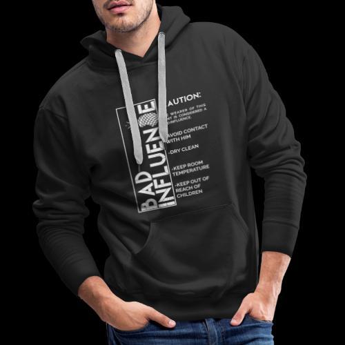 Bad Influence - Sudadera con capucha premium para hombre