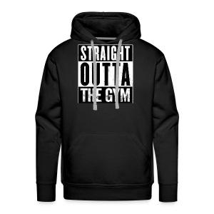 Straight Outta The Gym Mens & Women Clothing - Men's Premium Hoodie
